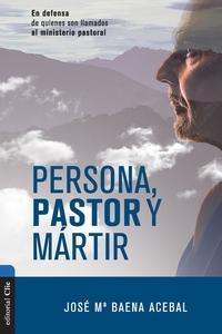 Книга под заказ: «Persona, pastor y mártir»