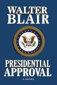 Книга под заказ: «Presidential Approval»