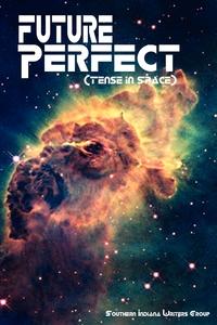 Книга под заказ: «Future Perfect (Tense in Space)»