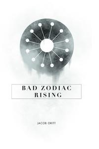 Книга под заказ: «Bad Zodiac Rising»