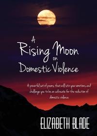 Книга под заказ: «A Rising Moon on Domestic Violence»
