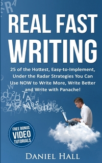 Книга под заказ: «Real Fast Writing»