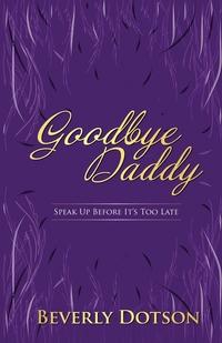 Книга под заказ: «Goodbye Daddy»