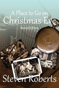 Книга под заказ: «A Place To Go On Christmas Eve»