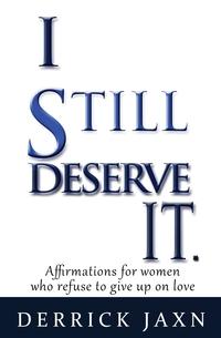 Книга под заказ: «I Still Deserve It.»