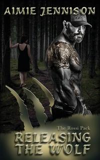Книга под заказ: «Releasing the Wolf»