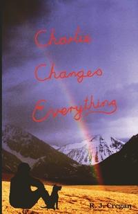 Книга под заказ: «Charlie Changes Everything»