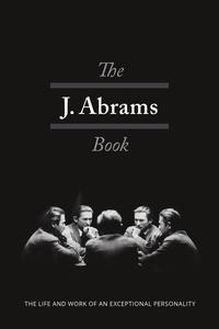 Книга под заказ: «The J. Abrams Book»