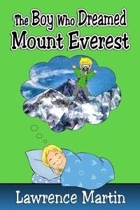 Книга под заказ: «The Boy Who Dreamed Mount Everest»