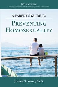 Книга под заказ: «A Parent's Guide to Preventing Homosexuality»