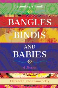 Книга под заказ: «Bangles Bindis and Babies»
