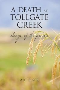Книга под заказ: «A Death at Tollgate Creek»
