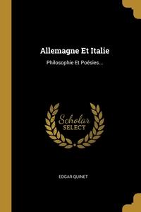 Allemagne Et Italie: Philosophie Et Poésies..., Edgar Quinet обложка-превью