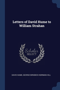Letters of David Hume to William Strahan, David Hume, George Birkbeck Norman Hill обложка-превью