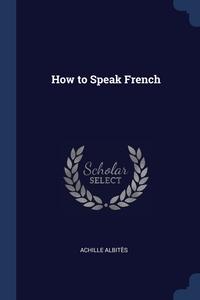 How to Speak French, Achille Albites обложка-превью