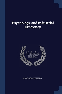 Книга под заказ: «Psychology and Industrial Efficiency»