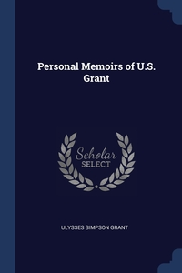 Personal Memoirs of U.S. Grant, Ulysses Simpson Grant обложка-превью