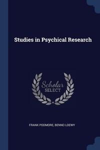 Книга под заказ: «Studies in Psychical Research»