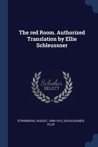 The red Room. Authorized Translation by Ellie Schleussner, August Strindberg, Ellie Schleussner обложка-превью