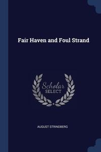 Fair Haven and Foul Strand, August Strindberg обложка-превью