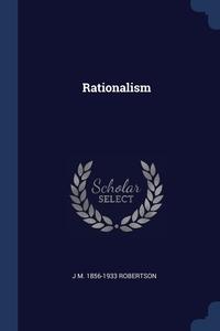 Rationalism, J M. 1856-1933 Robertson обложка-превью