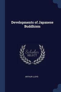 Developments of Japanese Buddhism, Arthur Lloyd обложка-превью