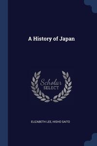 A History of Japan, Elizabeth Lee, Hisho Saito обложка-превью