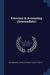 Exercises in Accounting (Intermediate), Charles Forest Rittenhouse, Philip F. Clapp обложка-превью