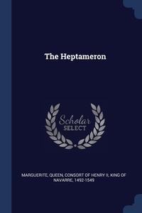 The Heptameron, Queen consort of Henry II Marguerite обложка-превью