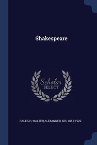 Shakespeare, Walter Alexander Sir 1861-192 Raleigh обложка-превью