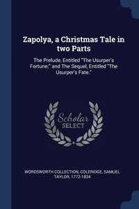 Книга под заказ: «Zapolya, a Christmas Tale in two Parts»
