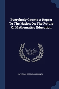 Everybody Counts A Report To The Nation On The Future Of Mathematics Education, National Research Council обложка-превью