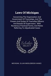 Книга под заказ: «Laws Of Michigan»