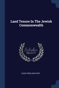 Land Tenure In The Jewish Commonwealth, Louis Freeland Post обложка-превью