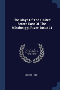 The Clays Of The United States East Of The Mississippi River, Issue 11, Heinrich Ries обложка-превью