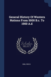 General History Of Western Nations From 5000 B.c. To 1900 A.d, Emil Reich обложка-превью