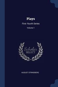 Plays: First -fourth Series; Volume 1, August Strindberg обложка-превью