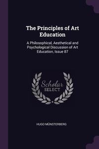 Книга под заказ: «The Principles of Art Education»