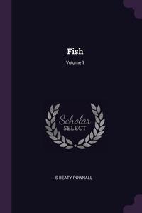 Fish; Volume 1, S Beaty-Pownall обложка-превью