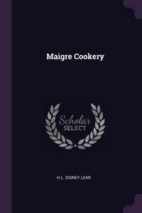 Maigre Cookery, H L. Sidney Lear обложка-превью
