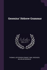 Gesenius' Hebrew Grammar, Thomas Jefferson Conant, Emil Roediger, Wilhelm Gesenius обложка-превью