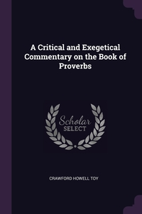 Книга под заказ: «A Critical and Exegetical Commentary on the Book of Proverbs»