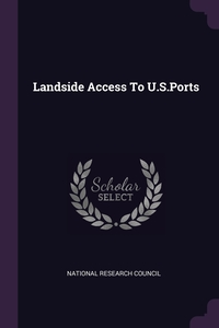 Landside Access To U.S.Ports, National Research Council обложка-превью