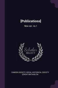 [Publications]: New ser. no.1, Camden Society, Royal Historical Society (Great Britain) обложка-превью