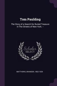 Книга под заказ: «Tom Paulding»