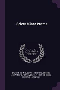 Книга под заказ: «Select Minor Poems»