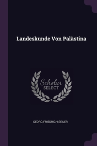 Книга под заказ: «Landeskunde Von Palästina»