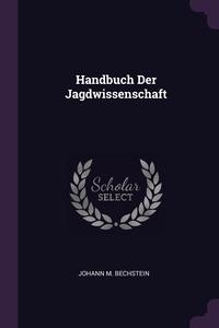 Книга под заказ: «Handbuch Der Jagdwissenschaft»