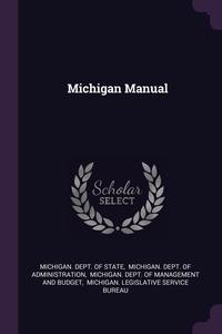 Книга под заказ: «Michigan Manual»