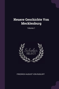Книга под заказ: «Neuere Geschichte Von Mecklenburg; Volume 1»